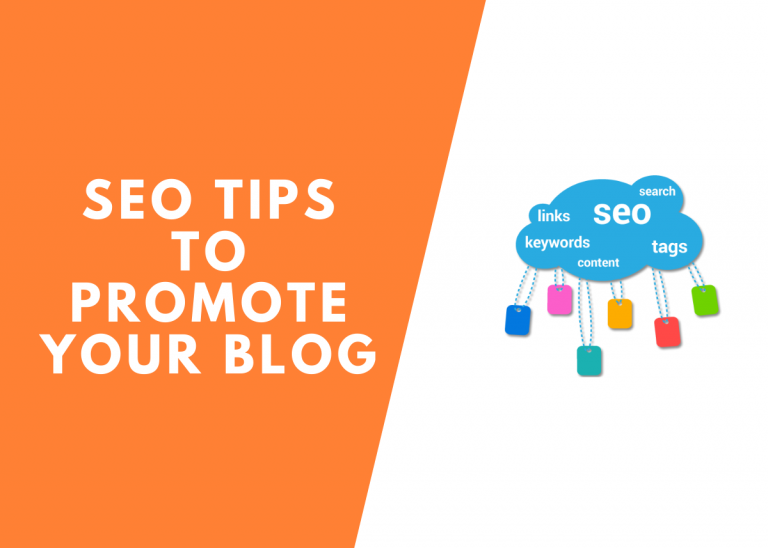 10+ SEO Tips to Promote Your Blog 2021