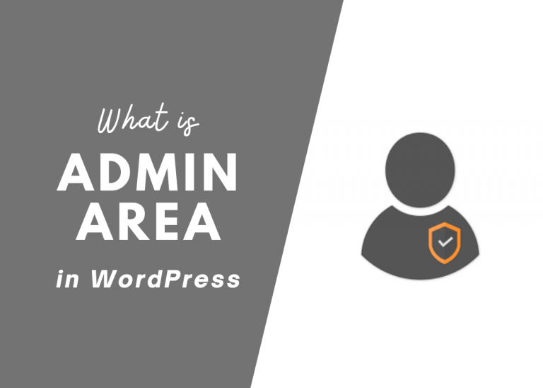 What is Admin Area in WordPress