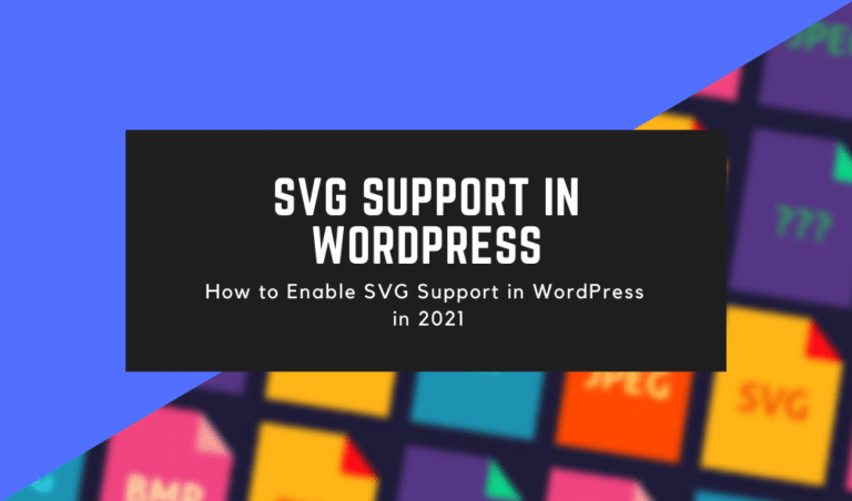 How to Enable SVG Support in WordPress